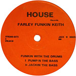 Farley Funkin Keith: Funkin with the Drums