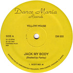 Yellow House: Jack My Body