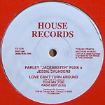 "Farley ""Jackmaster"" Funk: Love Can't Turn Around label"