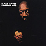 Isaac Hayes: Chocolate Chip cover