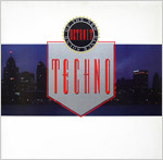 Techno! The New Dance Sound Of Detroit cover