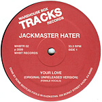 Your Love (Original Unreleased Version) label