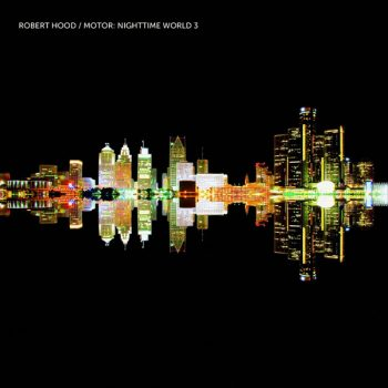 Robert Hood Nighttime World 3