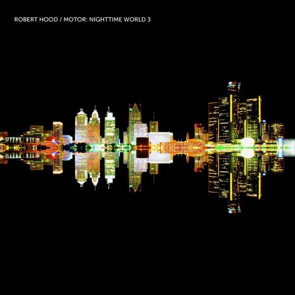 Robert Hood Nighttime World 3