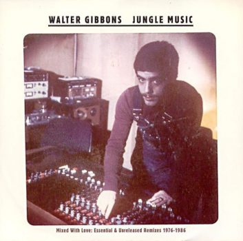 Walter Gibbons Jungle Music cover